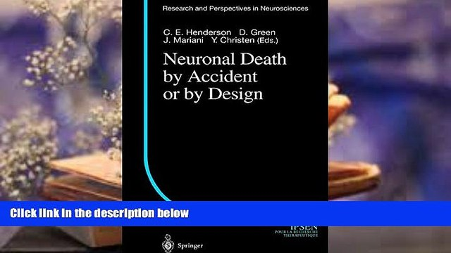 PDF  Neuronal Death by Accident or by Design (Research and Perspectives in Neurosciences)  Trial