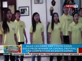 Baao Children and Youth Choir, gold prize winner sa choral festival and competition sa South Korea