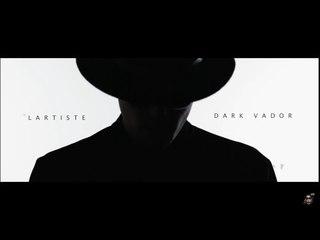 Lartiste - Dark Vador