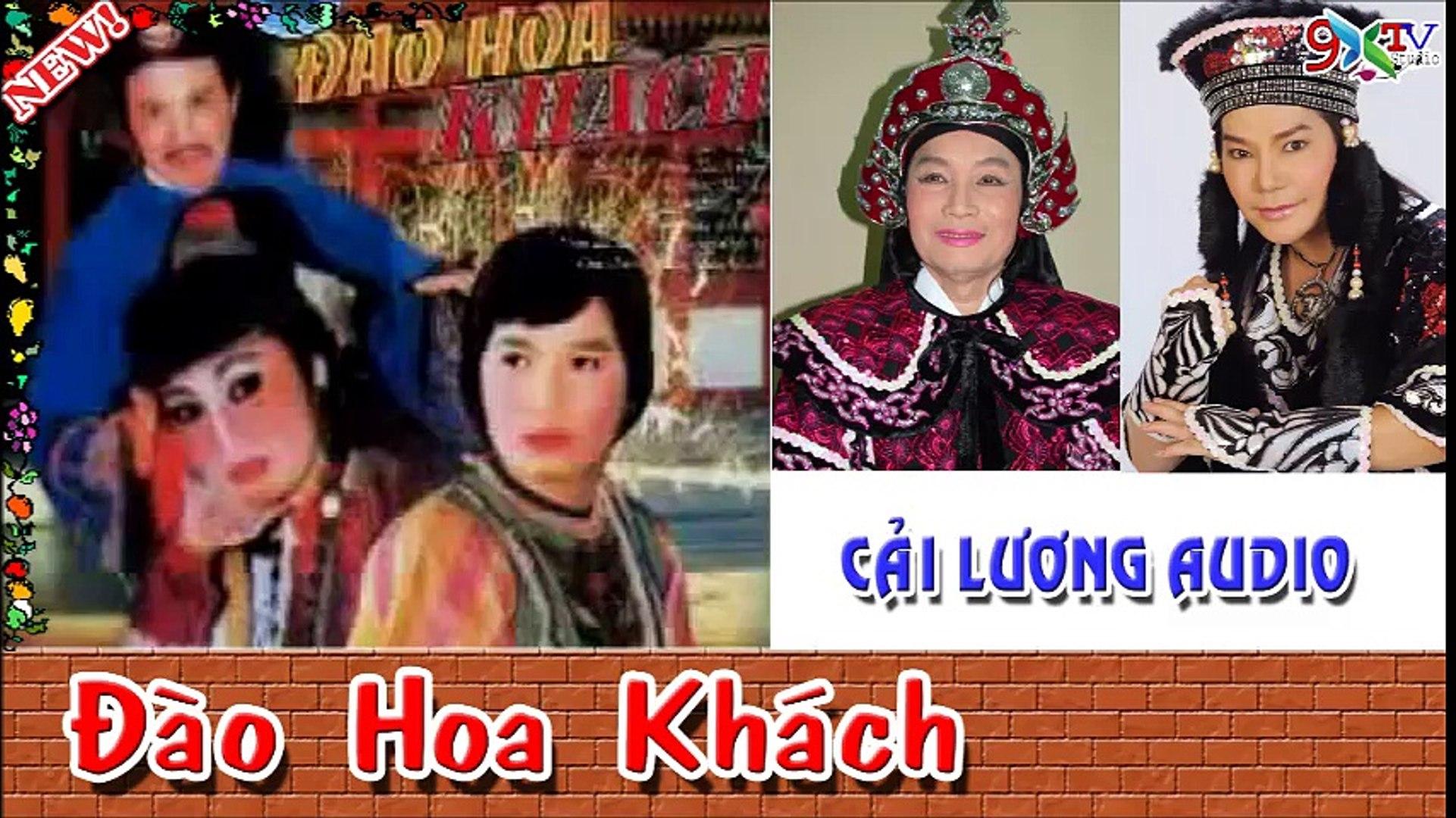 Đào Hoa Khách,Minh Vương , Linh Tâm , Linh Huệ , Cẩm Tiên ,Linh Vương ,Cải lương Võ Hiệp Audio