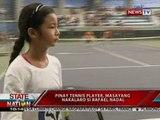 SONA: Pinay tennis player, nakalaro ang tennis champion na si Rafael Nadal