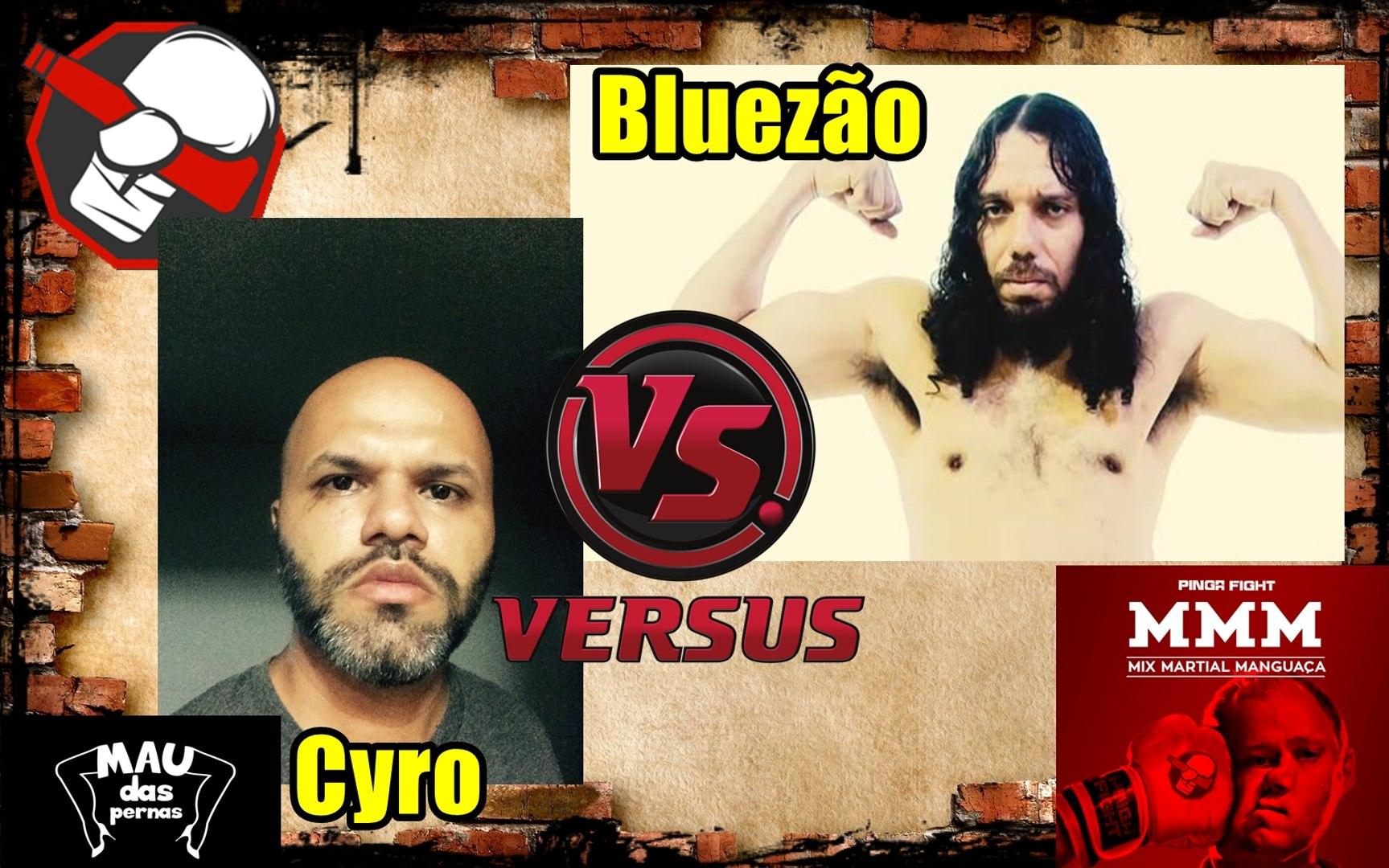 Pinga Fight Especial - Cyro lacorte e bluezão