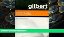 READ book Criminal Procedure: Gilbert Law Summaries Paul Marcus Pre Order