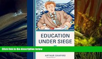 Download [PDF]  Education Under Siege: Frauds, Fads, Fantasies and Fictions in Educational Reform