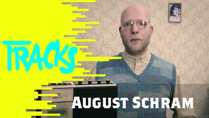 August Schram - Tracks ARTE