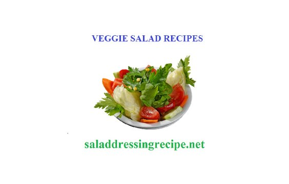 Veggie salad recipes and vegetable ingredients