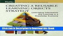 [PDF] Download Creating a Reusable Learning Objects Strategy: Leveraging Information and Learning