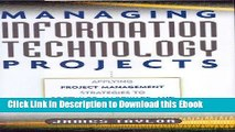 [PDF] Download Managing Information Technology Projects: Applying Project Management Strategies to