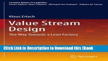 Full Book Download Value Stream Design: The Way Towards a Lean Factory (Lecture Notes in