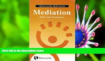 DOWNLOAD EBOOK Mediation Skills and Techniques (Butterworths Skills Series) Laurence Boulle For Ipad