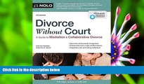 FREE [DOWNLOAD] Divorce Without Court: A Guide to Mediation and Collaborative Divorce Katherine