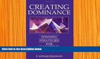 READ book CREATING DOMINANCE: WINNING STRATEGIES FOR LAW FIRMS Edward Wesemann Trial Ebook