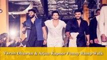 Varun Dhawan Funny Ramp Walk With Arjun Kapoor & Kunal Rawal | Lakme Fashion Week Summer Resort 2017