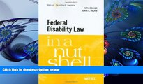 READ book Federal Disability Law in a Nutshell, 4th (In a Nutshell (West Publishing)) (Nutshell