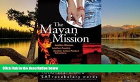 PDF  The Mayan Mission - Another Mission  Another Country  Another Action-Packed Adventure  1,000