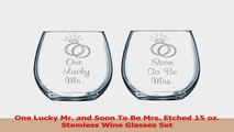 One Lucky Mr and Soon To Be Mrs Etched 15 oz Stemless Wine Glasses Set 93a0742d