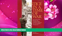 READ book Justice in a Time of War: The True Story Behind the International Criminal Tribunal for