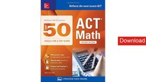 McGraw-Hill Education: Top 50 ACT Math Skills for a Top Score, Second Edition (Mcgraw-Hill Education Top 50 Skills for a