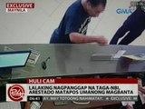 24 Oras: Lalaking nagpanggap na taga-NBI, arestado matapos umanong magbanta