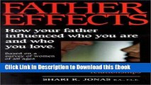 [PDF] Download Father Effects: How Your Father Influenced Who You Are and Who You Love Read Ebook