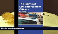 PDF [FREE] DOWNLOAD  The Rights of Law Enforcement Officers BOOK ONLINE