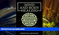 FREE PDF  Mind and Body Healing: Eastern Practices to Heal the Mind and Body BOOK ONLINE