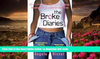 Download [PDF]  The Broke Diaries: The Completely True and Hilarious Misadventures of a Good Girl