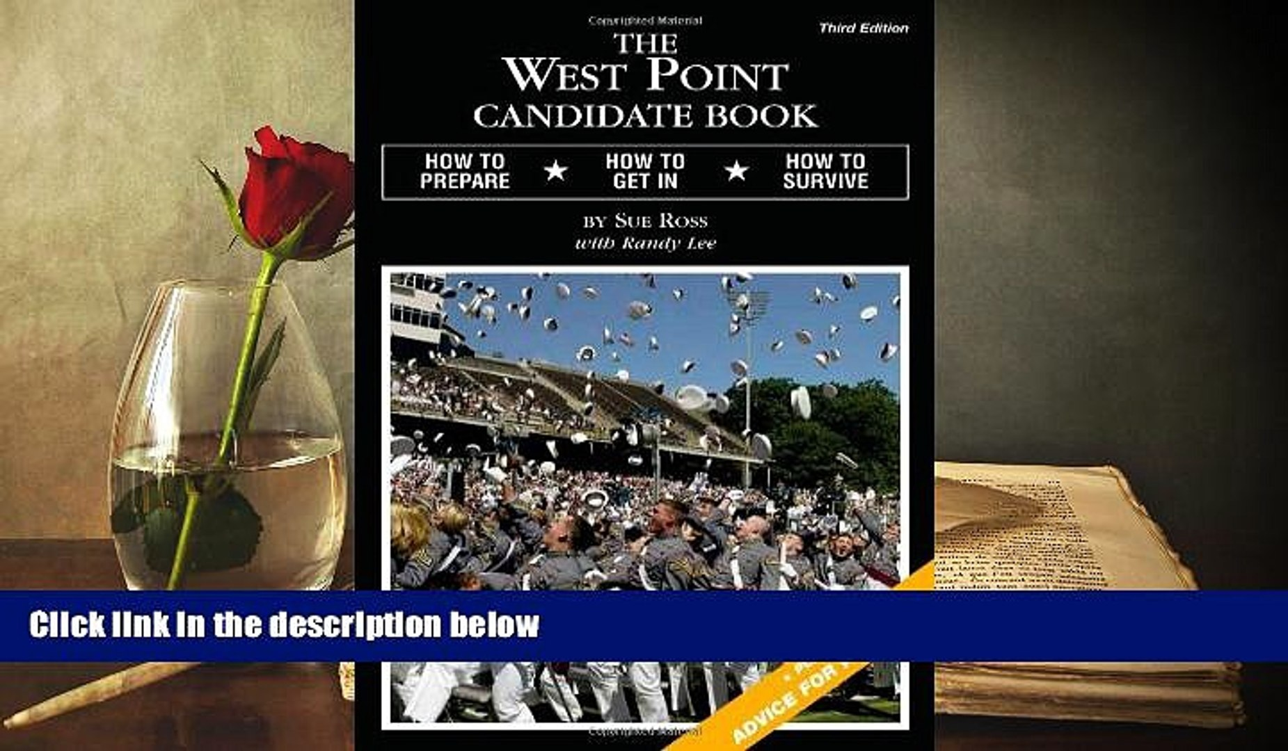 PDF [Free] Download  The West Point Candidate Book: How to Prepare, How to Get In, How to Survive