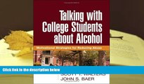 Download [PDF]  Talking with College Students about Alcohol: Motivational Strategies for Reducing