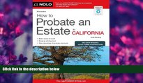 READ book How to Probate an Estate in California Julia Nissley Full Book