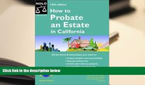 READ book How to Probate an Estate in California (How to Probate an Estate: California) Julia P.