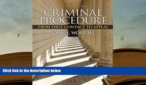 BEST PDF  Criminal Procedure: From First Contact to Appeal (5th Edition) READ ONLINE