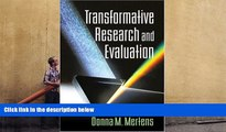 BEST PDF  Transformative Research and Evaluation Donna M. Mertens PhD TRIAL EBOOK