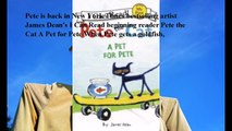 Download Pete the Cat: A Pet for Pete (My First I Can Read Series) ebook PDF
