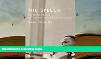 PDF [FREE] DOWNLOAD  The Speech: The Story Behind Dr. Martin Luther King Jr. s Dream (Updated