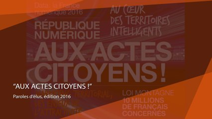 Aux Actes Citoyens ! L'édition 2016 de Paroles d'élus disponible en ligne