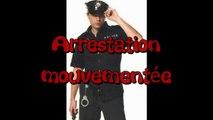 Arrestation mouvementée