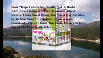 Download Hope Falls Series Bundle  Vol  1, Books 1-4 5 (Sweet Reunion, Sweet Harmonies, Sweet Victory, Home Sweet Home,