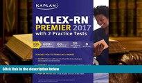Audiobook  NCLEX-RN Premier 2017 with 2 Practice Tests: Online + Book + Video Tutorials + Mobile