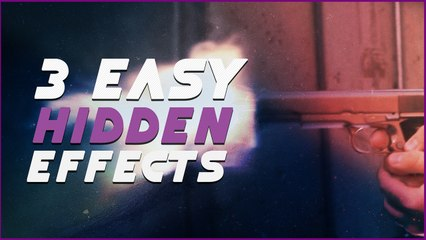 3 Easy Hidden Effects