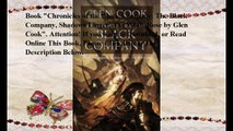 Download Chronicles of the Black Company: The Black Company, Shadows Linger, The White Rose ebook PDF