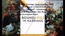 Download Boundaries in Marriage: Understanding the Choices That Make or Break Loving Relationships ebook PDF