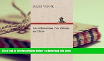 PDF [FREE] DOWNLOAD  Les Tribulations D Un Chinois En Chine (French Edition) BOOK ONLINE
