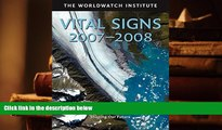 BEST PDF  Vital Signs 2007-2008: The Trends That Are Shaping Our Future (Vital Signs) BOOK ONLINE