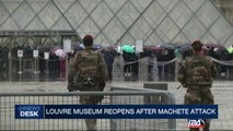 Louvre museum reopens after machete attack