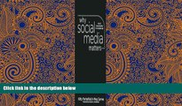 Download [PDF]  Why Social Media Matters: School Communication in the Digital Age For Kindle