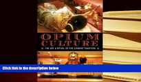 Audiobook  Opium Culture: The Art and Ritual of the Chinese Tradition Pre Order