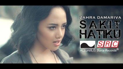 Zahra Damariva - Sakit Hatiku (Official Music Video - HD)