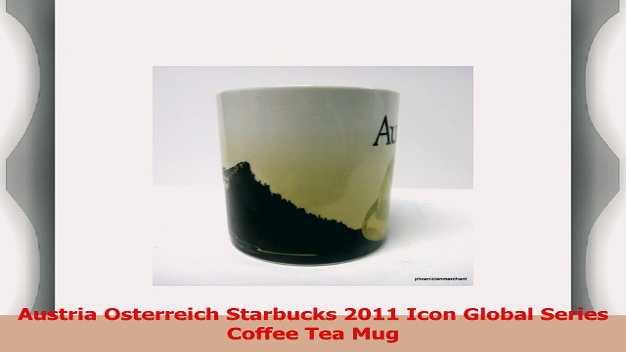 Austria Osterreich Starbucks 2011 Icon Global Series Coffee Tea Mug 279f1f1e