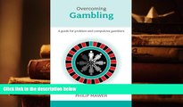 Audiobook  Overcoming Problem Gambling - A guide for problem and compulsive gamblers (Overcoming